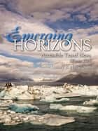 Emerging Horizons: Winter 2015 ebook by Candy B. Harrington