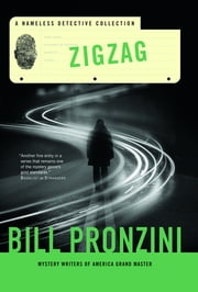 Zigzag - A Nameless Detective Collection ebook by Bill Pronzini