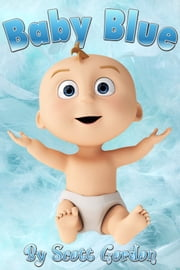 Baby Blue ebook by Scott Gordon