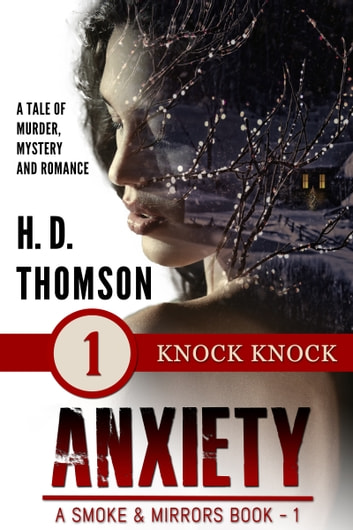 Anxiety: Knock Knock - Episode 1 - A Tale of Murder, Mystery