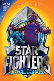 STAR FIGHTERS 5: Lethal Combat ebook by Max Chase