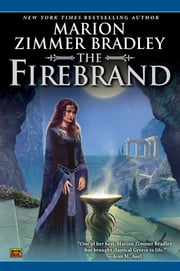 The Firebrand ebook by Marion Zimmer Bradley