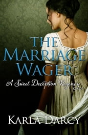 The Marriage Wager ebook by Karla Darcy