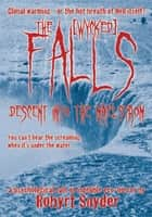 The Falls ebook by Robyrt Snyder