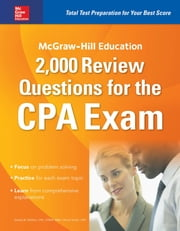 McGraw-Hill Education 2,000 Review Questions for the CPA Exam ebook by Kobo.Web.Store.Products.Fields.ContributorFieldViewModel