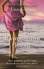 Rainshadow Road - Number 2 in series eBook by Lisa Kleypas