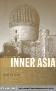 A History of Inner Asia ebook by Soucek, Svat