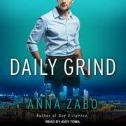 Daily Grind audiobook by Anna Zabo