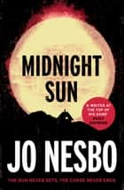 Midnight Sun - Blood on Snow 2 eBook by Jo Nesbo, Neil Smith