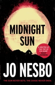 Midnight Sun ebook by Jo Nesbo