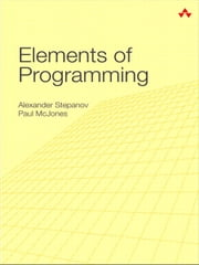 Elements of Programming ebook by Paul McJones,Alexander A. Stepanov