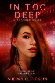 In Too Deep ebook by Sherry D. Ficklin