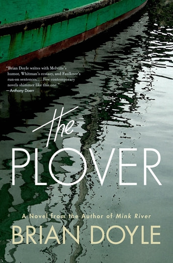 The Plover - A Novel ebook by Brian Doyle