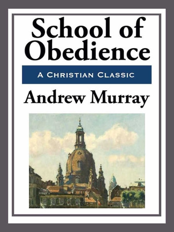 School of Obedience ebook by Andrew Murray