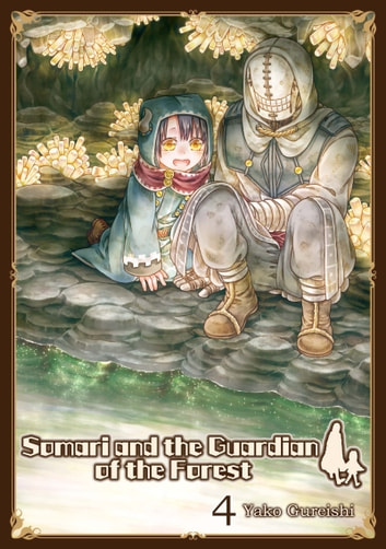 Somari and the Guardian of the Forest - Volume 4 ebook by Yako Kureishi