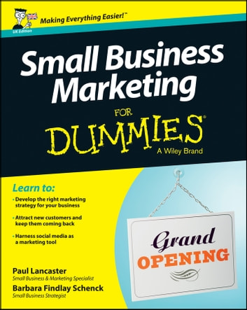Small Business Marketing For Dummies ebook by Paul Lancaster