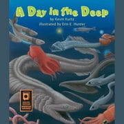Day in the Deep, A audiobook by Kevin Kurtz, Erin E. Hunter