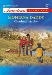 Montana Daddy ebook by Charlotte Maclay