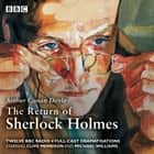 The Return of Sherlock Holmes audiobook by Arthur Conan Doyle, Clive Merrison, Michael Williams, Full Cast
