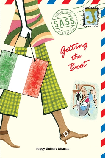 Getting the Boot ebook by Peggy Guthart Strauss
