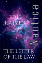 The Letter of the Law ebook by Kris Katzen