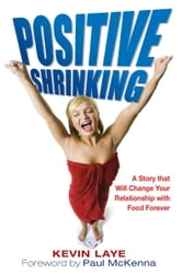 Positive Shrinking ebook by Kevin Laye
