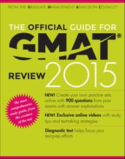 The Official Guide for GMAT Review 2015 with Online Question Bank and Exclusive Video ebook by GMAC (Graduate Management Admission Council)