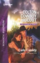 Colton Cowboy Hideout - A Western Romantic Suspense Novel ebook by Carla Cassidy