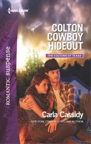 Colton Cowboy Hideout ebook by Carla Cassidy