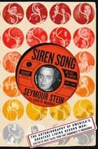 Siren Song - My Life in Music ebook by Seymour Stein, Gareth Murphy