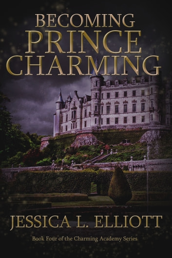 Becoming Prince Charming ebook by Jessica L. Elliott