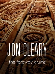 The Faraway Drums ebook by Jon Cleary