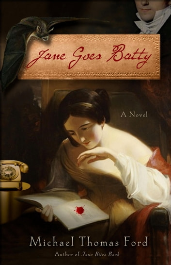 Jane Goes Batty - A Novel ebook by Michael Thomas Ford