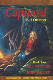 The Mystery of Nida Valley: Captured ebook by Elaine Ouston