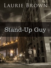 Stand-Up Guy ebook by Laurie Brown
