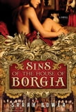 Sins of the House of Borgia