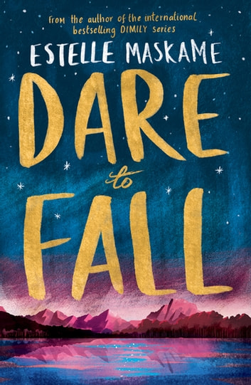 Dare to Fall ebook by Estelle Maskame