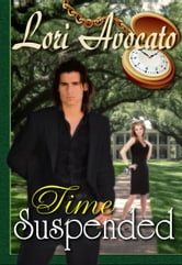 Time Suspended ebook by Lori Avocato