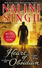 Heart of Obsidian - A Psy-Changeling Novel ebook by Nalini Singh