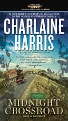 Midnight Crossroad eBook par Charlaine Harris