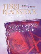Never Again Good-Bye ebook by Terri Blackstock