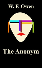 The Anonym ebook by W. F. Owen