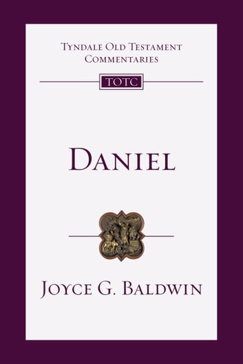 Daniel ebook by Joyce G. Baldwin