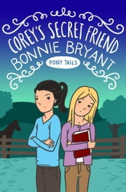 Corey's Secret Friend ebook by Bonnie Bryant