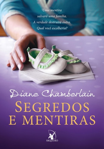 Segredos e mentiras ebook by Diane Chamberlain