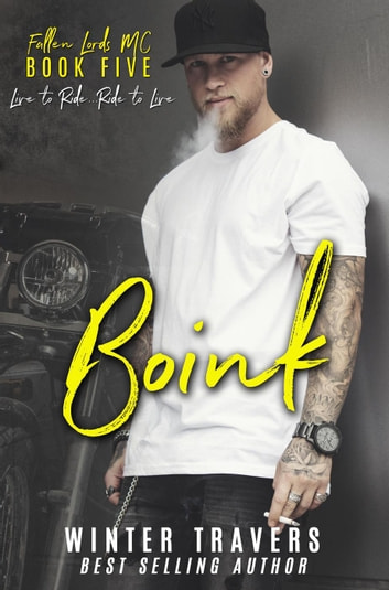 Boink - Fallen Lords M.C., #5 ebook by Winter Travers