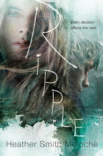 Ripple ebook by Heather Smith Meloche
