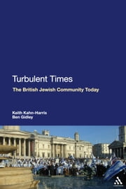 Turbulent Times - The British Jewish Community Today ebook by Dr Keith Kahn-Harris,Dr Ben Gidley