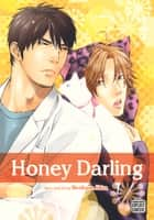 Honey Darling (Yaoi Manga) ebook by Norikazu  Akira