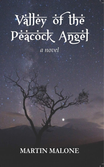 The Valley of the Peacock Angel ebook by Martin Malone